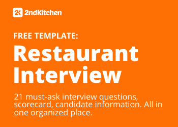 21 Must Ask Restaurant Interview Questions In 2020 2ndkitchen